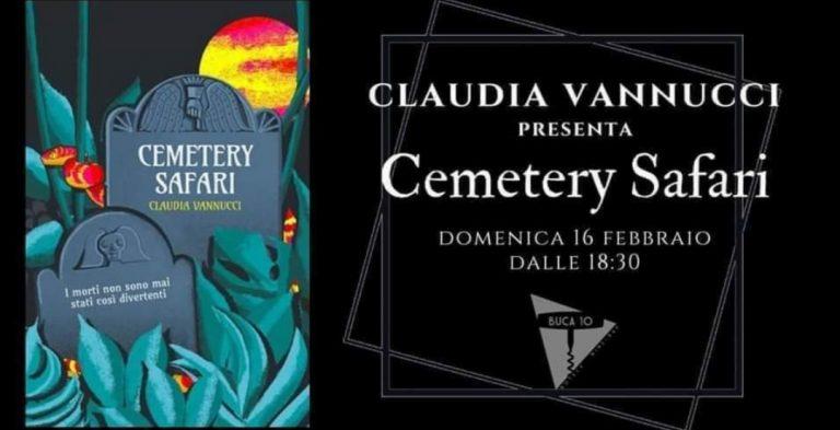 Claudia Vannucci Cemetery Safari Libro Buca10 Firenze