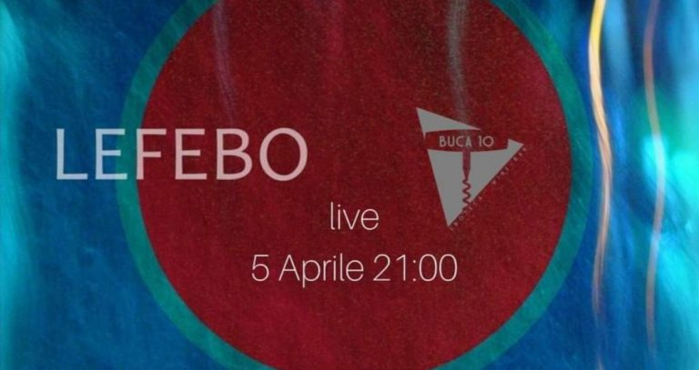 Lefebo Live At Buca10 Firenze