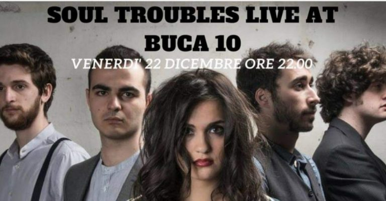 Soul Troubles Live At Buca10 Firenze